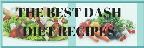 The Best Dash Diet Recipes